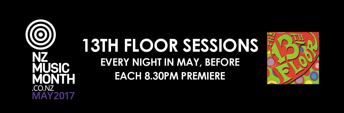 Nz music month 13th floor sessions for 13th floor contact number